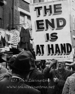 The End is at Hand, London, 1970